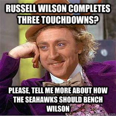 Russell Wilson Meme - russell wilson completes three touchdowns please tell me