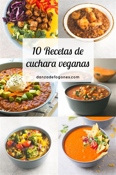 recetas de cocina de cuchara 10 recetas de cuchara veganas danza de fogones