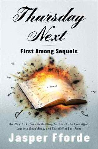 thursdays at eight a novel books among sequels thursday next 5 by jasper fforde