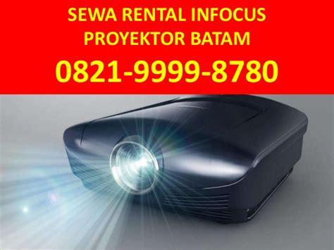0821 9999 8780 tsel rental projector batam
