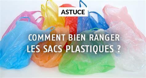 Sac Pour Ranger Les Sacs Plastiques comment bien ranger les sacs plastiques