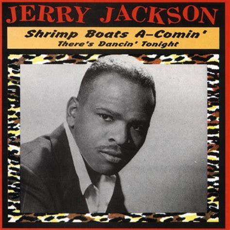 shrimp boat song lyrics album cover parodies of jerry jackson shrimp boats a