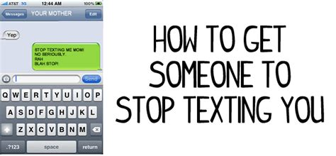 how to get to stop how to get someone to stop texting you digital tech