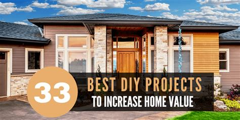 33 best diy projects that increase home value saxton