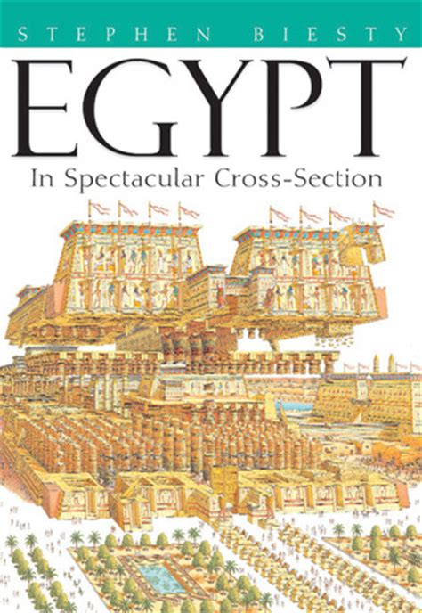 cross section book egypt in spectacular cross section by stephen biesty