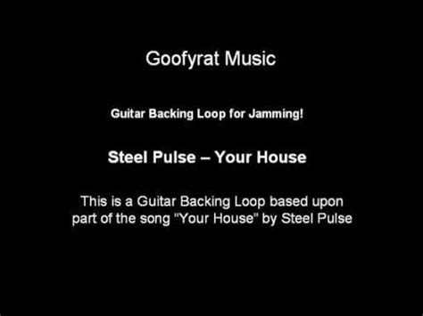 your house steel pulse guitar jam backing track steel pulse your house youtube