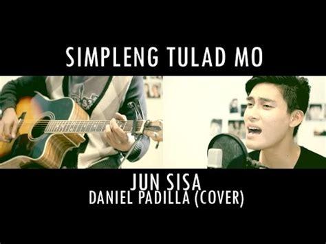 tutorial guitar simpleng tulad mo simpleng tulad mo daniel padilla guitar cover mp3
