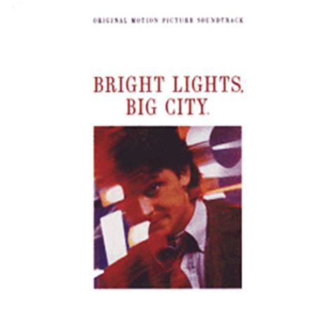 Bright Lights Big City Song by Bright Lights Big City Soundtrack 1988