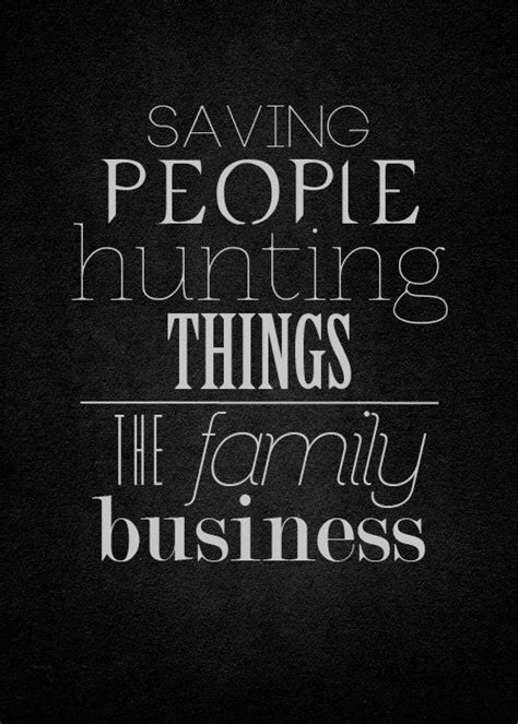 The Thing About Company by Supernatural Quotes About Family Quotesgram