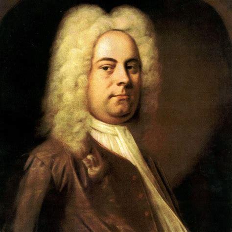 To Handel 7 komponis terhebat di dunia haykal hari yang makin