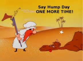 Dirty Hump Day Memes - guess what day it is live learn