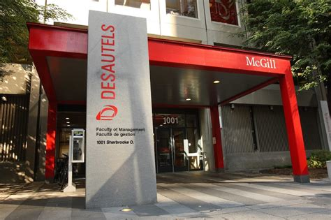 Mcgill Desautels Mba Deadline by The Desautels Faculty Of Management At Mcgill