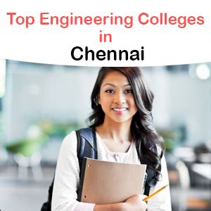 Top Mba Institutes In Chennai by Top Engineering Colleges In Chennai Engineering