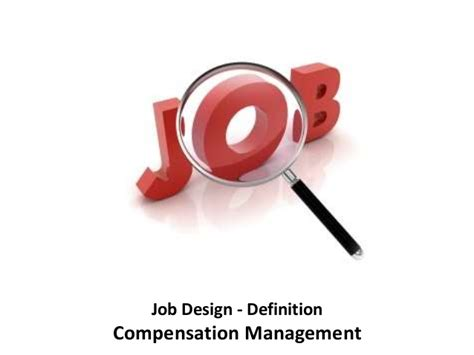 design management definition job design definition compensation management manu