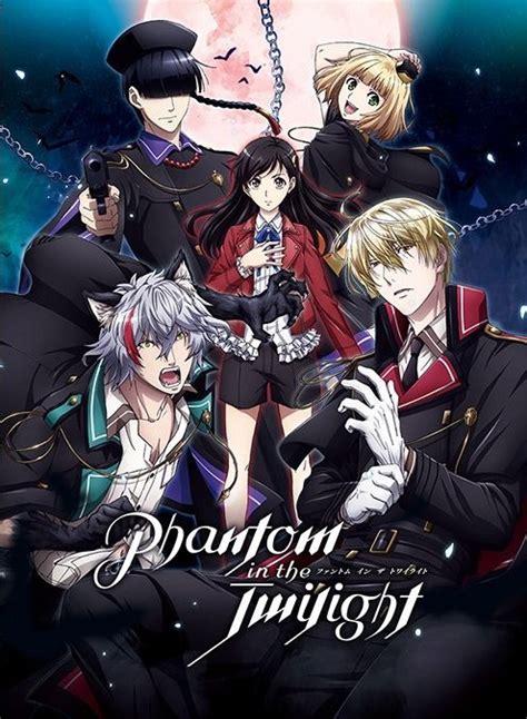 anime summer 2018 nautiljon phantom in the twilight