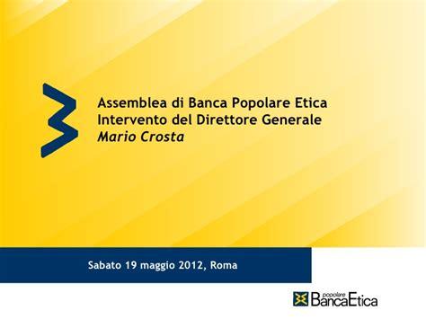 popolare etica roma etica assemblea 2012 intervento direttore