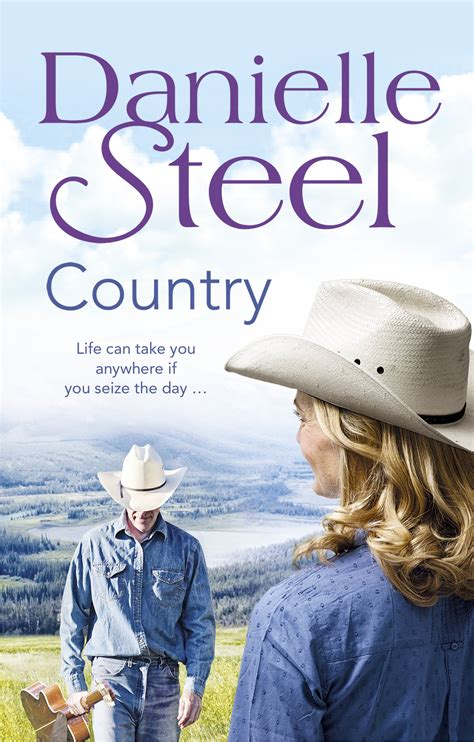 Country By Danielle Steel country by danielle steel penguin books australia