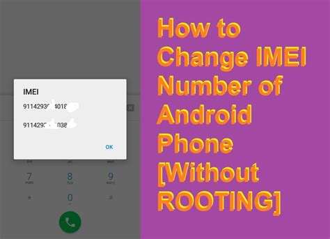 how to find my number on android how to change imei number of android phone without rooting