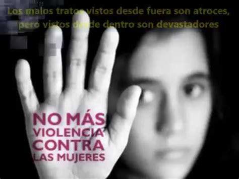 imagenes mujeres golpeadas por hombres mujeres maltratadas asesinadas y violadas youtube