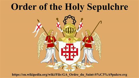order of the holy sepulchre youtube