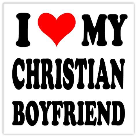 Imagenes I Love Christian | i love my christian boyfriend 101 religious bumper