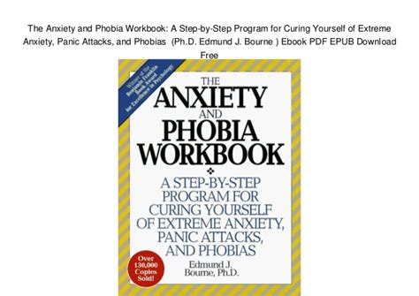 Pdf Panic Attacks Workbook Program Beating by The Anxiety And Phobia Workbook A Step By Step Program