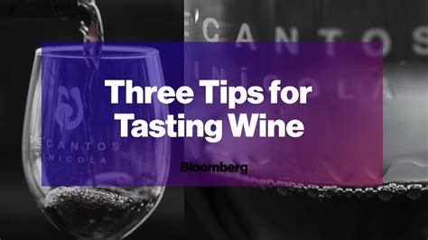8 Tips For Choosing Wine by Three Expert Tips For Wine Drinkers Bloomberg