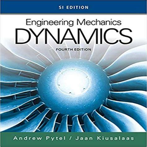 solution manual  engineering mechanics dynamics  edition  edition  pytel  kiusalaas