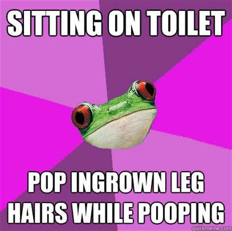 Sitting Frog Meme - sitting on toilet pop ingrown leg hairs while pooping