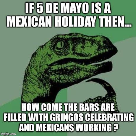 Mexican Christmas Meme - philosoraptor meme imgflip