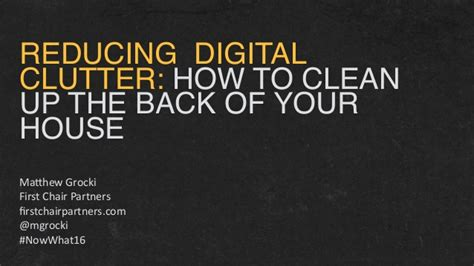How To Clean Up Your Conference Content The Omnipress Blog | reducing digital clutter how to clean up the back of your