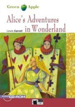 libro alices adventures in wonderland libro alice s adventures in wonderland book lafeltrinelli