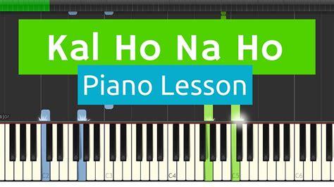 tutorial na keyboard kal ho na ho har ghadi easy basic piano tutorial with