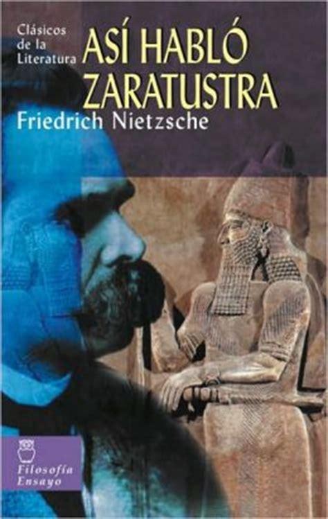 asi hablo zaratustra asi hablo zaratustra by friedrich nietzsche 9788497644501 paperback barnes noble