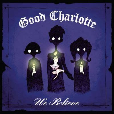 free download mp3 good charlotte the chronicles of life and death download we believe good charlotte 2005 320kbps