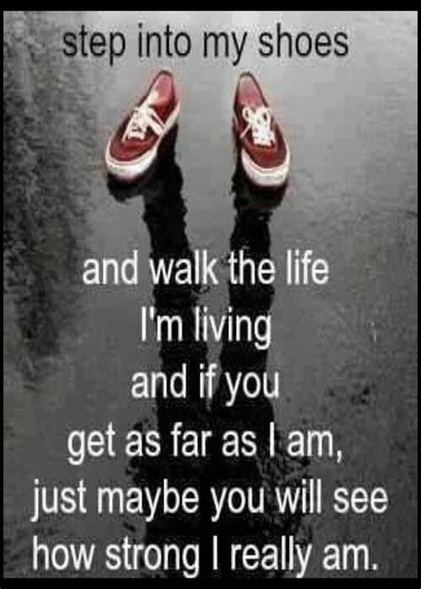 7 Awesome Shoes To Step You Into by Walk In My Shoes Words Quotes Signs