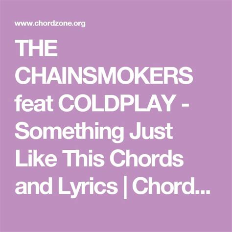 coldplay something just like this lyrics 25 best ideas about coldplay o lyrics on pinterest