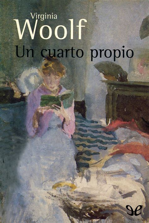 un cuarto propio virginia woolf en pdf libros gratis - Un Cuarto Propio Virginia Woolf