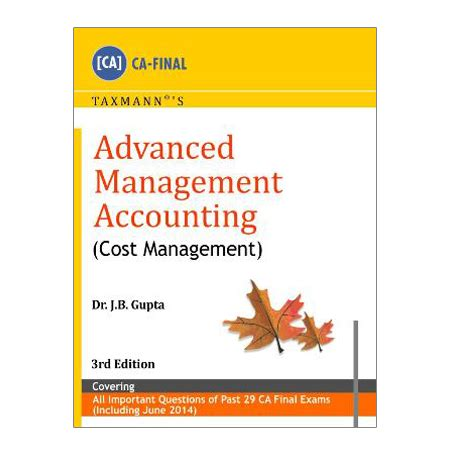 Cost Management Accounting Mba by Advanced Management Accounting Cost Management By Taxmann