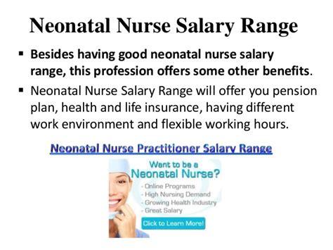 comfortable salary neonatal nurse salary range