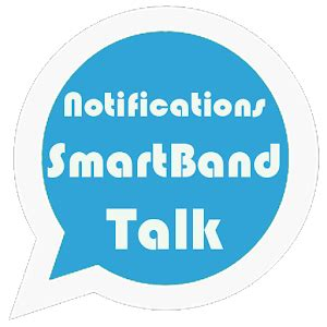 talk apk apk app notifications for smartband talk for ios android apk apps for ios