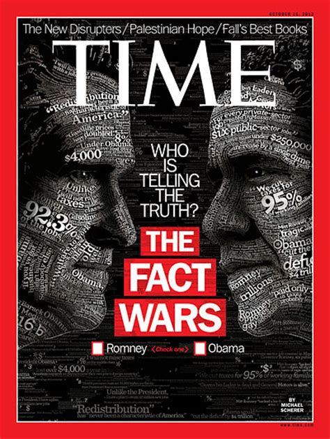 time magazine cover who is telling the truth the fact wars oct 15 2012 u s politics