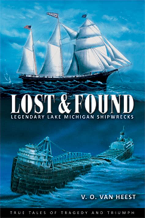 the forever ship the sermon books lost and found legendary lake michigan shipwrecks