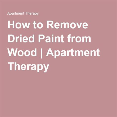how to remove paint from woodwork 17 best images about paint painting cabinets and
