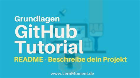 github readme tutorial ein readme f 252 r github projekte erstellen github tutorial