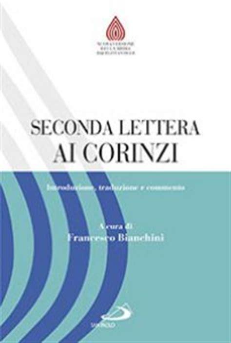 lettere di san paolo ai corinzi seconda lettera ai corinzi introduzione traduzione e