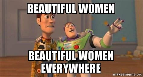 Beautiful Woman Meme - beautiful women meme memes