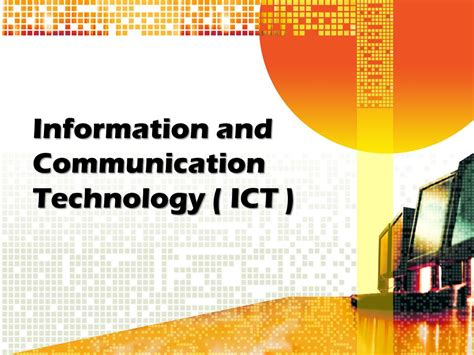 ict information communication technology information and communication technology ict ppt