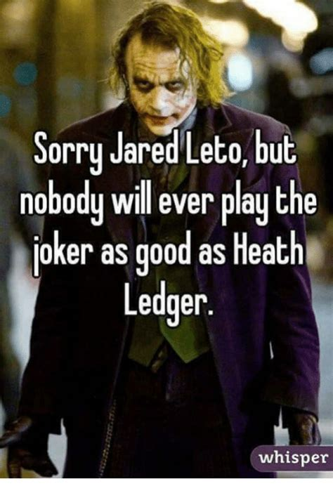 Jared Leto Meme - sorry jared leto but nobody will ever play the joker as