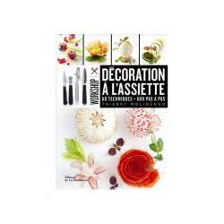livre d 233 coration 224 l assiette workshop thierry molinengo